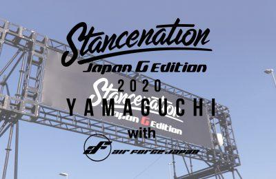 Stancenation 2020 [スタンス山口]エアフォース装着車